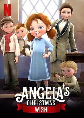 美国儿童家庭冒险动画电影《安琪拉的圣诞心愿》下载 mp4/1080p/英语中字 百度云网盘