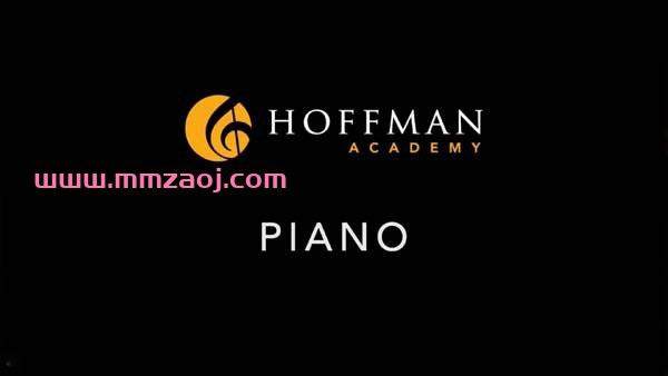 霍夫曼钢琴教学法 Hoffman Academy Piano Lessons 视频课程全260集下载 百度云网盘